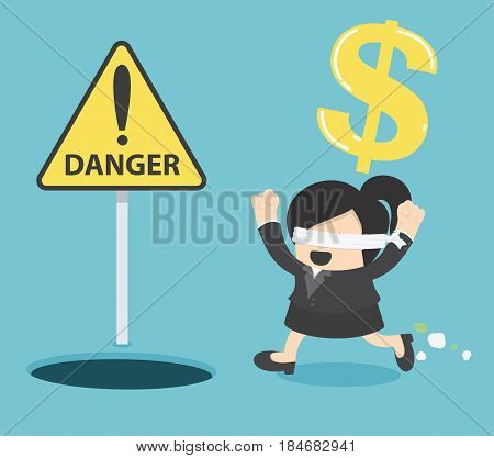 Blindfolded Business woman running to find money with pit hole. signs warn of danger