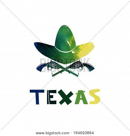 Texas. Watercolor weapons and cowboy hat. Firearms the revolver. The symbol of the Wild West. Cute cartoon lettering. Flat illustration isolate on white background. Vector illustration
