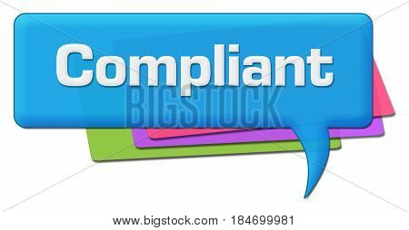 Compliant text written over blue colorful comment symbol.