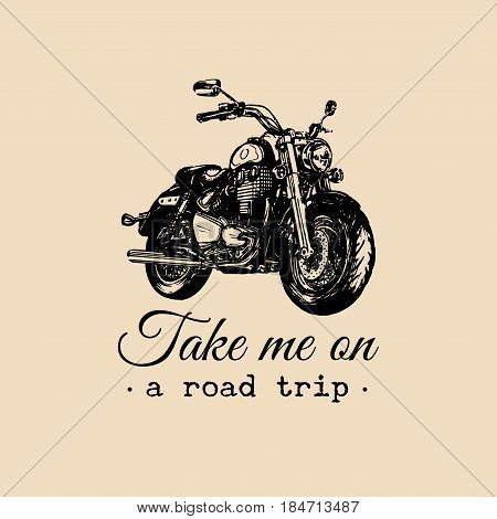To travel is to live inspirational poster. Vector hand drawn motorcycle for MC sign, label concept. Vintage detailed bike illustration for custom company, chopper garage logo.