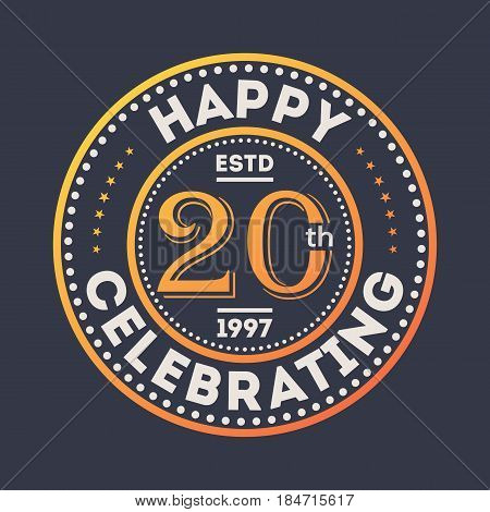 Happy 20th years anniversary celebration sticker isolated vector illustration. Birthday party logo, holiday festive celebration emblem with number years jubilee.