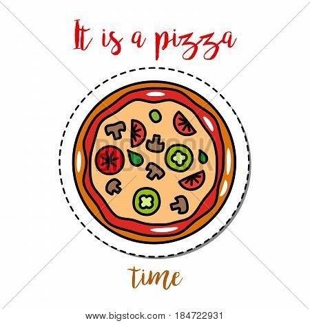 Fashion patch element with quote, It is a pizza time. Vector illustration