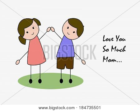 Illustration of boy and girl with love you so much mom text for Mothers Day background