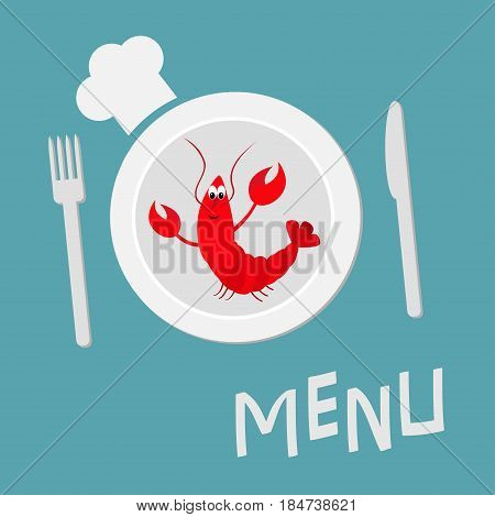 Fork plate knife and chefs hat. Lobster with claw. Cute cartoon character. Seafood menu sign symbol. Funny sea ocean animal. Flat design style. Vector illustration.