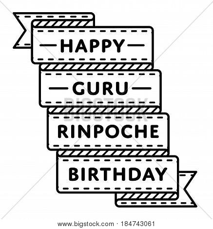 Happy Guru Rinpoche Birthday emblem isolated vector illustration on white background. 3 july buddhistic holiday event label, greeting card decoration graphic element