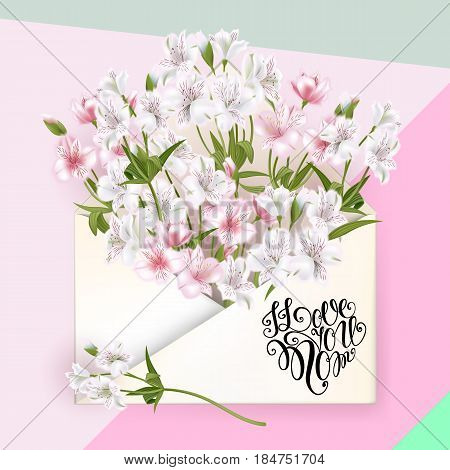 I Love You, Mom Lettering. Mothers Day Greeting Card With Flowers. Vector Illustration