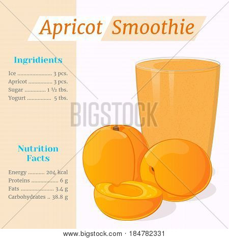 Apricot smoothie recipe. Menu element for cafe or restaurant with ingridients and nutrition facts in simple cartoon style. For healthy life. Organic raw shake. Vector illustration.
