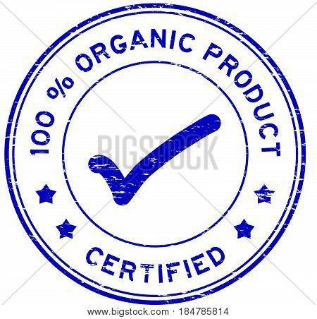 Grunge blue 100 percent organic product certified round rubber seal stamp