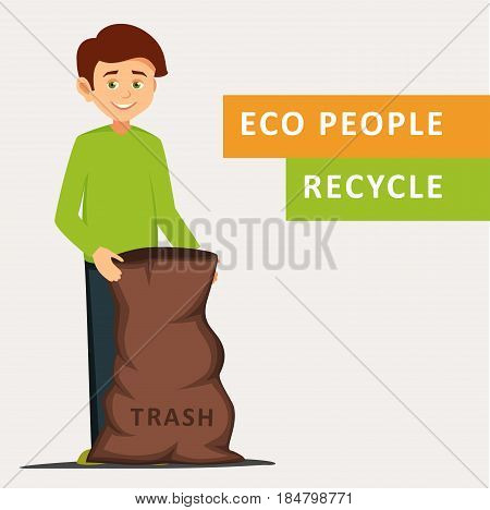 character holding a garbage bag.cartoon smiling boy standing in a half-turn and holding a trash bag with eco badge. vector illustration isolated on white background.save the earth.eco background