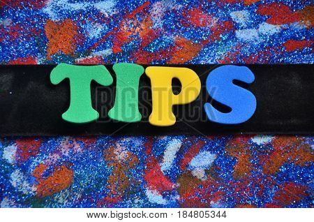 word tips on a  abstract colorful background