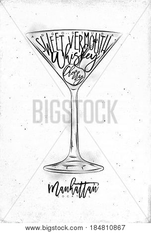 Manhattan cocktail lettering angostura sweet vermouth whiskey cherry in vintage graphic style drawing on dirty paper background