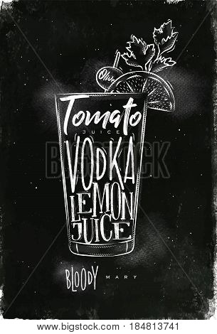 Bloody mary cocktail lettering tomato vodka lemon juice olive in vintage graphic style drawing with chalk on chalkboard background