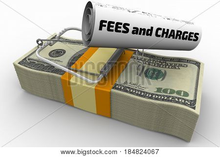 Dangerous fees and charges. Mousetrap from pack of American dollars with bait in form of sheet with text