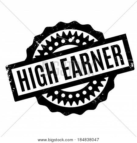 High Earner rubber stamp. Grunge design with dust scratches. Effects can be easily removed for a clean, crisp look. Color is easily changed.