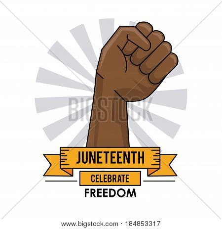 juneteenth day hand up liberty campaign poster vector illustration