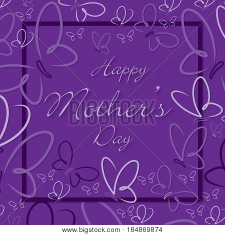 Happy Mother s Day butterfly card in format.