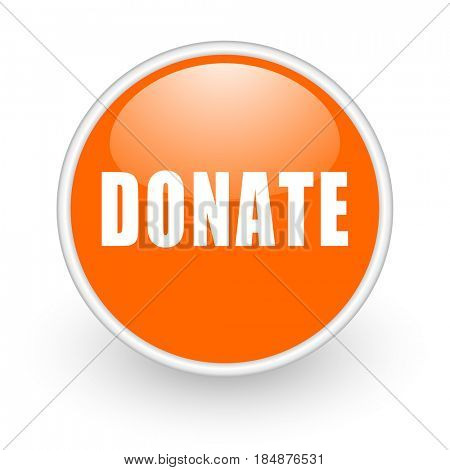 Donate modern design glossy orange web icon on white background.