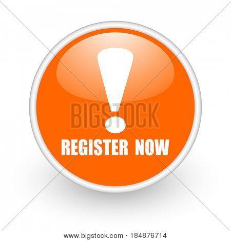 Register now modern design glossy orange web icon on white background.
