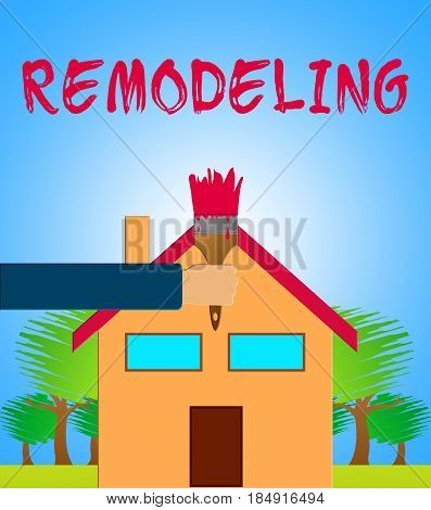 House Remodeling Meaning Home Remodeler 3D Illustration
