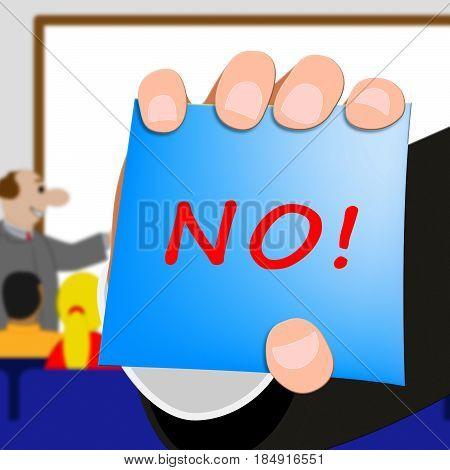 No Message Means Declined Or Forbidden 3D Illustration