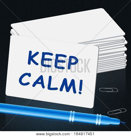 Keep Calm Card Shows Relaxing 3D Illustration