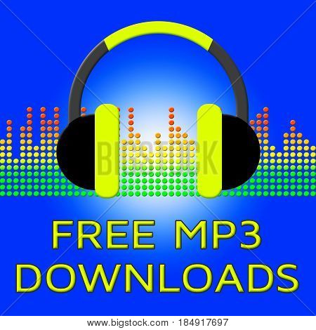 Free Mp3 Downloads Shows No Cost 3D Illustration