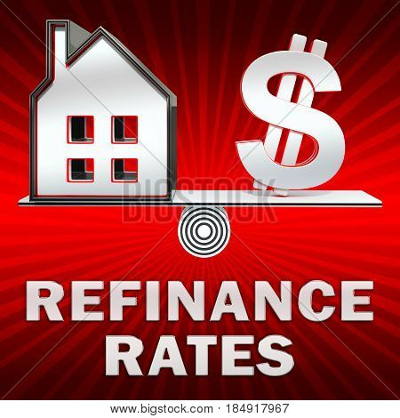 Refinance Rates Displays Equity Mortgage 3D Illustration