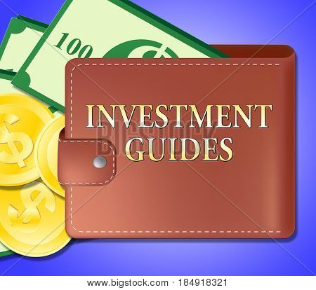 Investment Guides Indicating Investing  Advice 3D Illustration