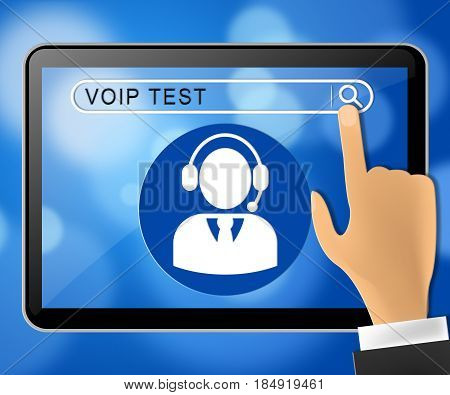Voip Test Tablet Representing Internet Voice 3D Illustration