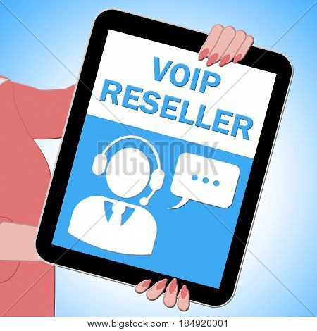 Voip Reseller Tablet Showing Internet Voice 3D Illustration
