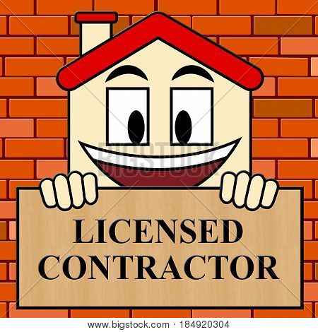Licensed Contractor Shows Qualified Builder 3D Illustration