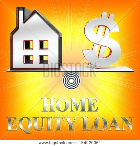 Home Equity Loan Shows Capital Lending 3D Rendering