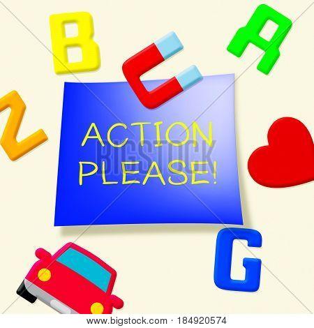 Action Please Message Showing Doing 3D Illustration