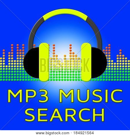 Mp3 Music Search Showing Melody Listening 3D Illustration