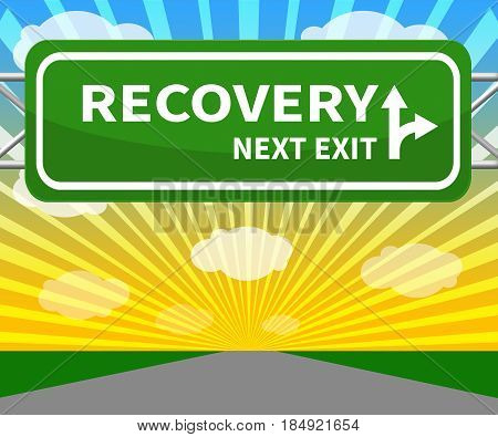 Recovery Sign Means Get Back 3D Illustration