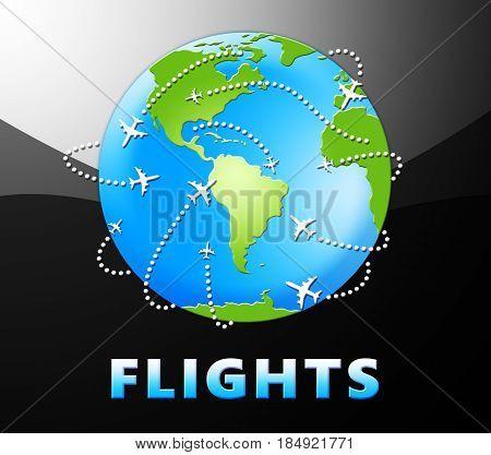 Flights Globe For Overseas Vacation 3D Illustration