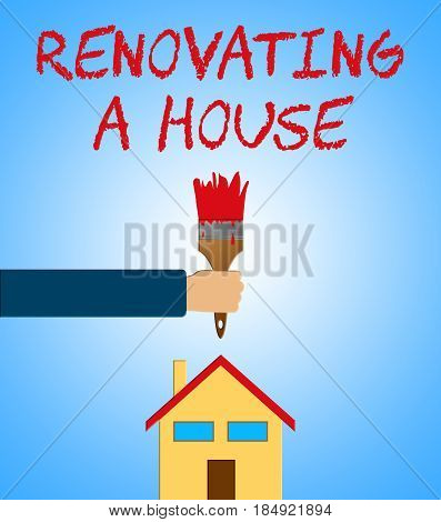 Renovating A House Meaning Home Renovation 3D Illustration