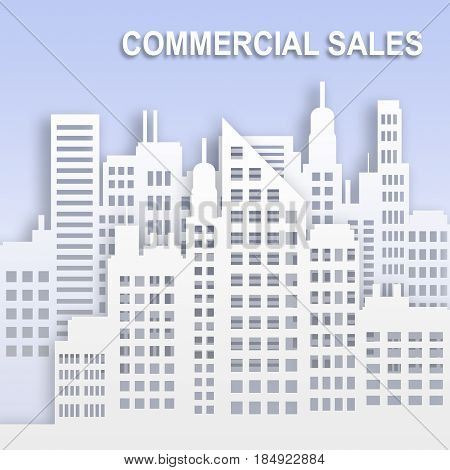 Commercial Sales Represents Office Property Buildings 3D Illustration