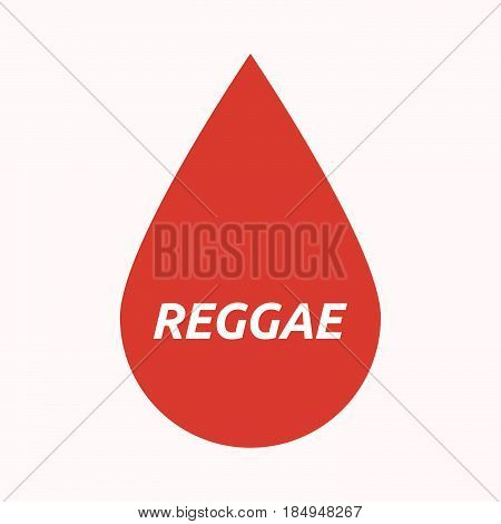 Isolated Blood Drop With    The Text Reggae