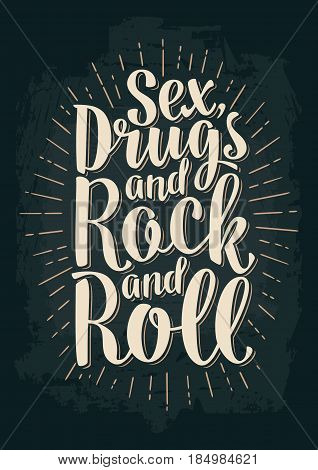 Sex and Rock and Roll lettering with rays. Vintage vector illustration for poster, web. Isolated on dark background.
