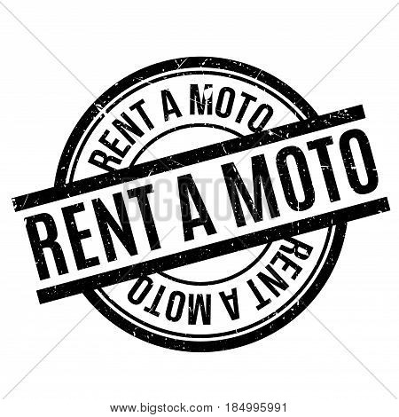 Rent A Moto rubber stamp. Grunge design with dust scratches. Effects can be easily removed for a clean, crisp look. Color is easily changed.