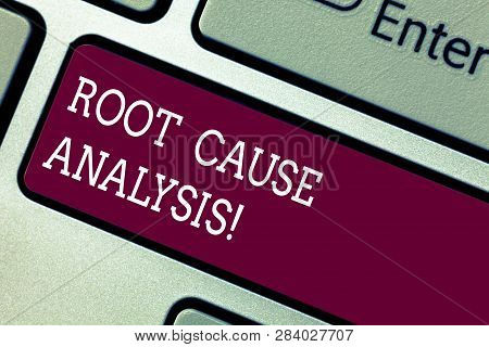 Word Writing Text Root Cause Analysis. Business Concept For Method Of Problem Solving Used For Ident