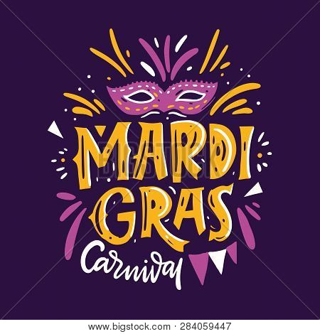 Mardi Gras Carnival. Hand Drawn Vector Lettering Phrase. Isolated On Violet Background.