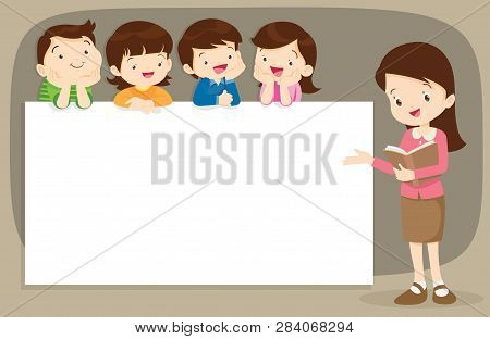 Teacher And Children Holding Blank Signs Presentation.children And Banner.boy And Girl Pointing Blan