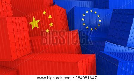 Cargo Containers With Flags Of Europe And China. The Concept Of Trade Between Europe And China. 3d I