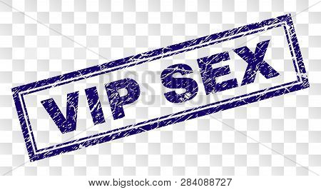 Vip Sex Stamp Seal Watermark With Rubber Print Style And Double Framed Rectangle Shape. Stamp Is Pla