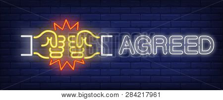 Agreed Neon Sign. Two Fists Bumping Gesture On Brick Wall Background. Vector Illustration In Neon St