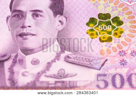 Detail Of A New 500 Thailand Baht Note