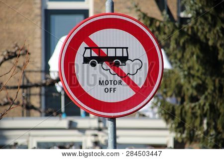 Sign At The Parking Lot Klein Amerika In Gouda That Tourist Busses Must Put Their Motor Off In The N
