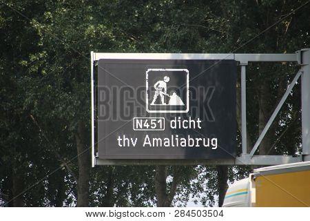 Warning On Dynamic Route Information Panel That Regional Road N451 The Amaliabrug Bridge Is Closed